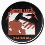 METALLICA Kill 'em All- przypinka