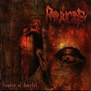 PARRICIDE Kingdom of Downfall CD