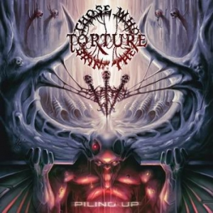 THOSE WHO BRING THE TORTURE Piling Up CD