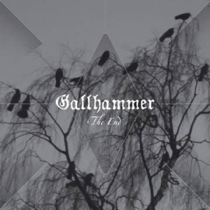 GALLHAMMER The End CD