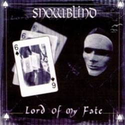 SNOWBLIND Lord of My Fate CD