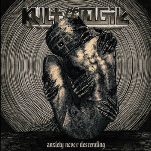 KULT MOGIŁ Anxiety Never Descending CD