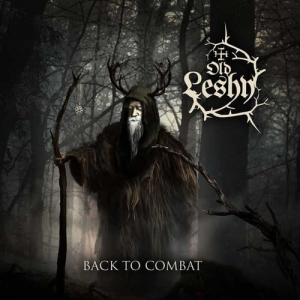 OLD LESHY Back To Combat CD