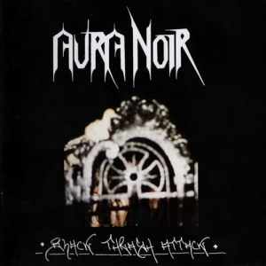 AURA NOIR Black Thrash Attack CD