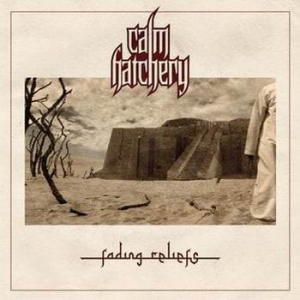 CALM HATCHERY Fading Reliefs CD