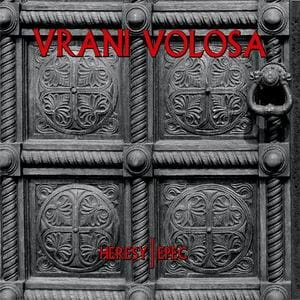 VRANI VOLOSA Heresy/Epec CD-digipack
