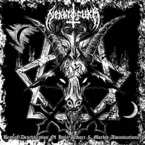 NEKKROFUKK Bestial Desekkration of Holy Whore & Morbid Abominations CD
