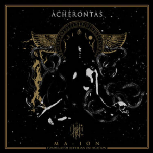 ACHERONTAS Ma-IoN (Formulas of Reptilian Unification) CD