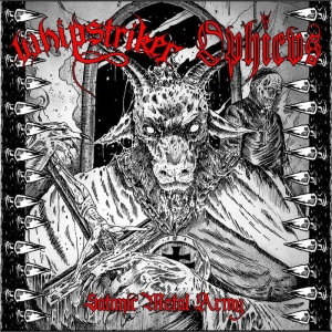 WHIPSTRIKER / OPHICVS Satanic Metal Army LP
