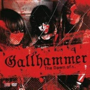 GALLHAMMER The Dawn of… CD+DVD