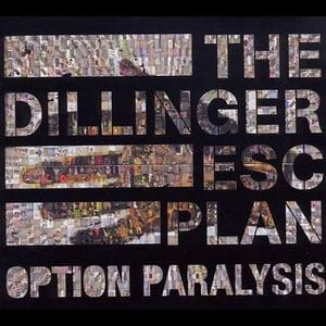 THE DILLINGER ESCAPE PLAN Option Paralysis CD-digipack