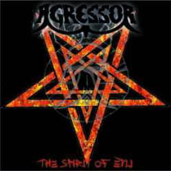 AGRESSOR The Spirit of Evil CD