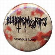 BLASPHEMY RITES Hideous Lord - button badge