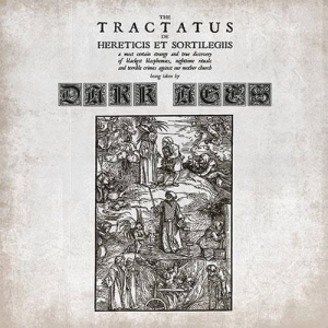DARK AGES The Tractatus De Hereticis Et Sortilegiis CD