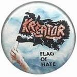 KREATOR Flag of Hate - przypinka