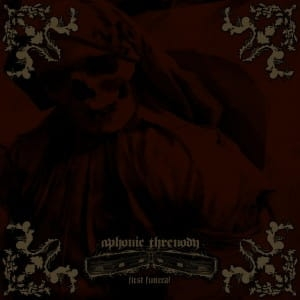 APHONIC THERENODY First Funeral CD
