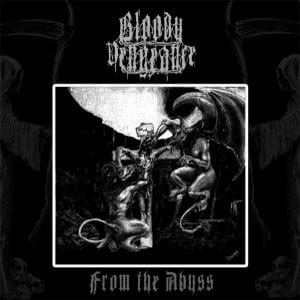 BLOODY VENGEANCE From The Abyss LP