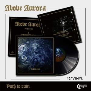 "ABOVE AURORA Path to Ruin 12""MLP /PRE-ORDER!/"