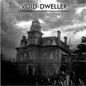 VOID DWELLER Night In Hell CD