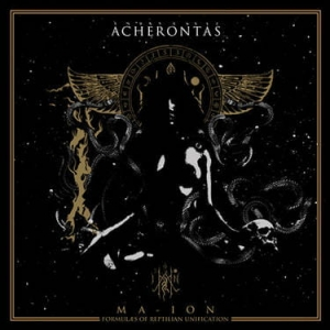 ACHERONTAS Ma-IoN (Formulas of Reptilian Unification) 2LP