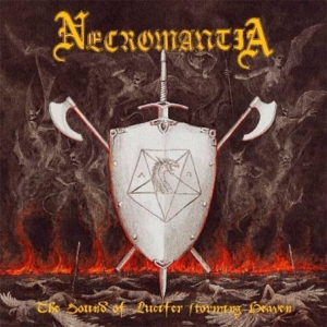 NECROMANTIA The Sound Of Lucifer Storming Heaven CD