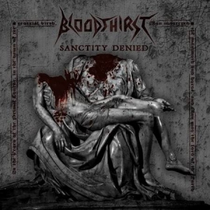 BLOODTHIRST Sanctity Denied CD-digipack