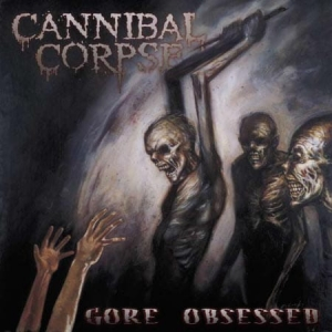 CANNIBAL CORPSE Gore Obsessed CD