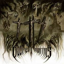CRUCIFIED MORTALS Crucified Mortals LP