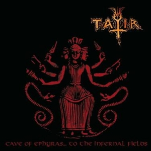 TATIR Cave of Ephyras... to the Infernal Fields CD