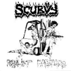 SCURVY / DEATH REALITY Forklift Massacre / Embalmed With Cunt Liquide  EP