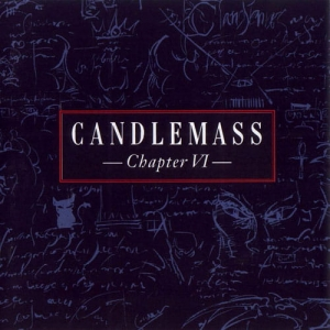 CANDLEMASS Chapter VI CD/DVD