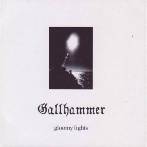 GALLHAMMER Gloomy Lights CD-digibook
