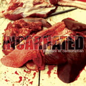 INCARNATED Pleasure of Consumption CD