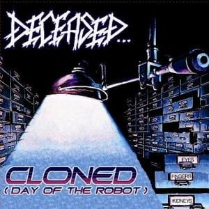 DECEASED Cloned (Day of the Robot) EP