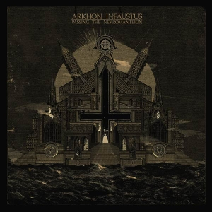 ARKHON INFAUSTUS Passing the Nekromanteion CD-digipack